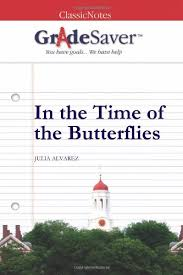 in the time of the butterflies essays gradesaver in the time of the butterflies julia alvarez