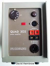 quad preamplifier quad power amplifier the quad 303 power amp is perhaps the more well known of the two components not only does it have the unique triples circuit but it also has a