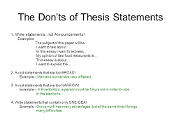 the first and second steps in essay writing step begin a  the don ts of thesis statements 1 write statements not announcements