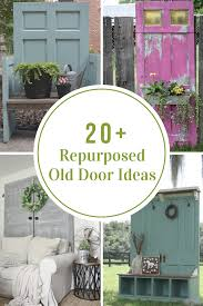 here are just a repurposed old door ideas to get you thinking of how you will repurpose your old door