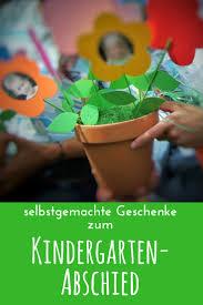 Abschiedsgeschenke Basteln Für Den Kindergarten Abschied Erste Klasse