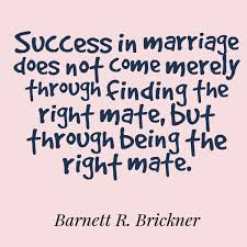 Inspirational Quotes About Marriage 7 Wonderful Barnett R Brickner Quote Success In Marriage Does Not Come Merely