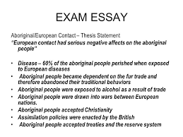 exam essay ppt  exam essay aboriginal european contact thesis statement