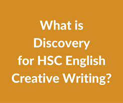 what is discovery for hsc english creative writing