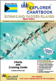 Explorer Chartbook Exumas And Ragged Islands 8th Ed