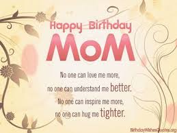 Beautiful Quotes For Moms Birthday Best Of Beautiful Happy Birthday Mom Wishes Happy Birthday Pinterest
