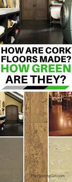 cork flooring how is cork made and why is it considered green