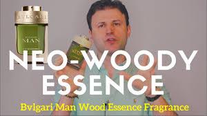 NEW BVLGARI <b>Man Wood Essence</b> Fragrance REVIEW + ...