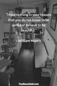 Beautiful House Quotes Best Of Image Result For Have Nothing In Your Homes That You Don't Know To