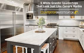 5 white granite countertops that look just like carrara marble