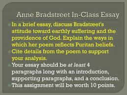 ppt anne bradstreet in class essay powerpoint presentation id anne bradstreet in class essay