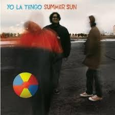 Yo La Tengo: <b>Summer Sun</b> Album Review | Pitchfork