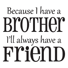 because i have a brother wall decal on brothers wall art quotes with because i have a brother wall quotes decal wallquotes