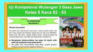 Kunci jawaban bahasa jawa kelas 8 halaman 52 54 uji kompetensi wulangan 3 tantri basa kelas 5 basa jawa hal 52 53. Kunci Jawaban Tantri Basa Kelas 3 Hal 5