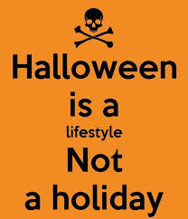halloween is not a holiday quote