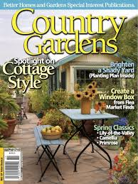 country gardens magazine. Brilliant Magazine A Spinoff Magazine From Better Homes And Gardens Country Gardens Is A  More Extensive Exclusive Gardening Magazine Itu0027s Great For Beginners Or Newbies  In Magazine