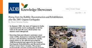 • on 26 january 2001, an earthquake struck the kutch district of gujarat at 8.46 am. Rising From The Rubble Reconstruction And Rehabilitation After The 2001 Gujarat Earthquake Asian Development Bank
