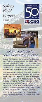 long painting s teams of contractors worked around the clock to prepare safeco field for opening day in 1999 we handled fireproofing coating the handrails