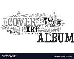 Album Word Album Cover Art Part One Text Word Cloud Concept Vector Image