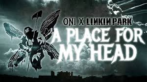 oni a place for my head linkin park cover