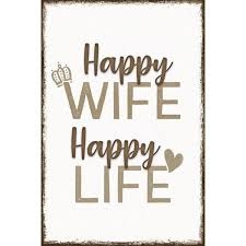 Happy Wife Spruch Wandbild Reinders