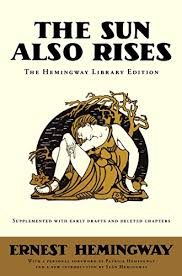 The Sun Also Rises Quotes Extraordinary New Edition Old Problems On Hemingway's The Sun Also Rises The