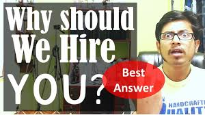 Why Should We Hire You Best Answer Youtube