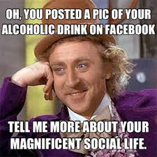 Condescending Wonka replies to Annoying Facebook Girl's weekend ... via Relatably.com