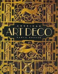 american art deco modernistic architecture and regionalism amazon co uk carla breeze 0884696671160 books