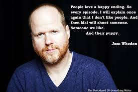 Epic Quote of the Day: Joss Whedon | The Bewildered 20-Something ... via Relatably.com