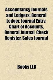 Check Ledgers Accountancy Journals And Ledgers General Ledger Journal Entry