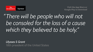 Ulysses S Grant Quotes Awesome The Economist Our Quote Of The Day Is From Former American
