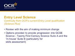 GCSE Science is Changing. What Science specifications is OCR ...