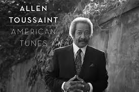 The World Of <b>Allen Toussaint</b>
