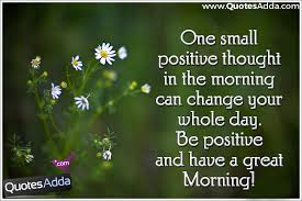 Good Morning Quotes In English Best of Have A Great Morning Quotes And Images QuotesAdda Inspiring