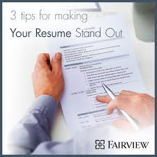 ... Astounding Ideas How To Make Your Resume Stand Out 8 3 Tips For Making  Your Resume ...