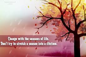 Seasons Change Quotes Impressive Images With Quotes 48 Quotes Page 48 CoolNSmart