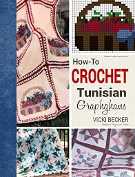 How To Crochet Tunisian Graphghans Graphghan Crochet Patterns Book 1