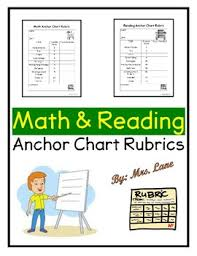 Math And Reading Anchor Chart Rubrics