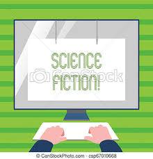 Word Writing Text Science Fiction Business Concept For Fantasy Entertainment Genre Futuristic Fantastic Adventures