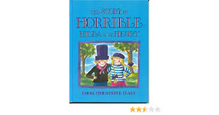 The Story of Horrible Hilda and Henry: Clark, Emma Chichester:  9780370312446: Amazon.com: Books