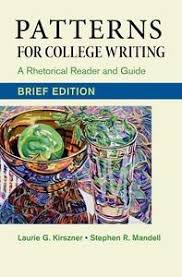 Patterns For College Writing Impressive Patterns for College Writing Brief Edition A Rhetorical Reader
