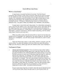 how to write a good case study 1 how to write a case studywhat is a case study