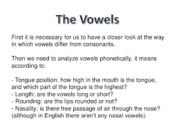 The english vowels are a, e, i, o, & u. English Vowel Sounds Phonetics And Phonology
