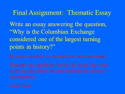 the columbian exchange ppt video online 72 final assignment thematic essay