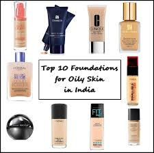 top 10 foundations for oily skin in india s indian makeup