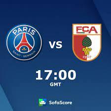 Paris Saint-Germain FC Augsburg live score, video stream and H2H results -  SofaScore