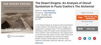 the desert enigma analysis of occult symbolism in the alchemist  desert enigma sample audible