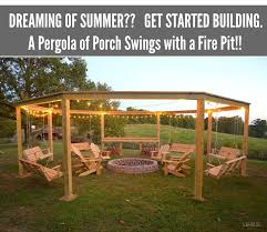 Fire Pit Swing How To Build A Pergola And Fire Pit With Swings Diy Craft Projects