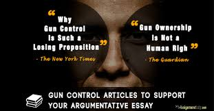 articles on gun control for your argumentative essay